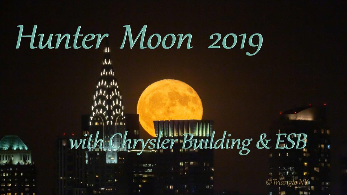"\""Hunter Moon with Chrysler Building 2019\"" Short Film_a0274805_05230550.jpg"