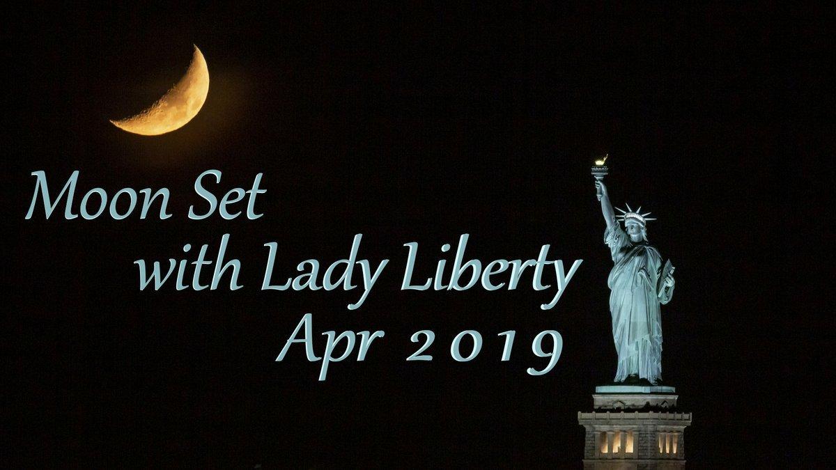 "A short film of  \"" Moon Set with Lady Liberty April 2019 \""_a0274805_06175829.jpg"