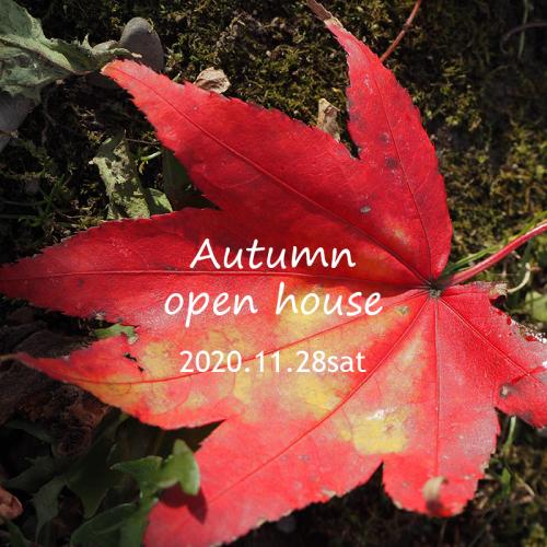 秋のオープンハウス2020.11.28sat_f0170331_15565828.jpg