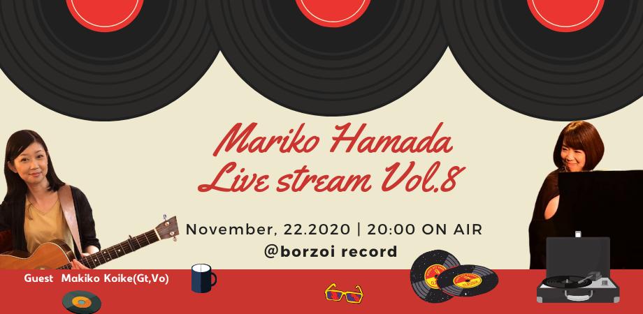 11/22(日) Mariko Hamada Live Stream#8_b0125413_23201164.png
