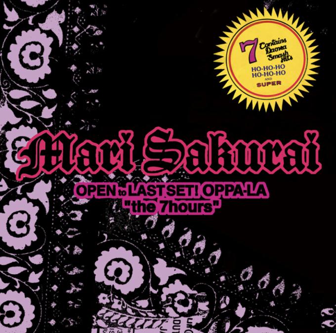 """oppa-la presents \"""" the 7hours \"""" Mari Sakurai OPEN to LAST SET!!!!!!!2020/12/5/Sat 23:59-7:00!!!_d0106911_21510756.jpg"""