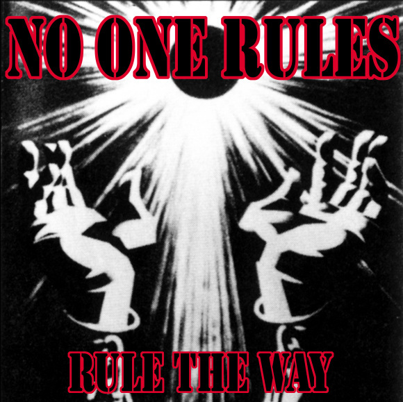 NO ONE RULES merchandises、_f0141912_18030921.jpg