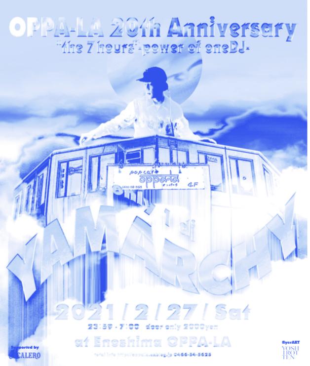 "🌹緊急事態宣言早期解除場合開催🌹 OPPA-LA 20th Anniversary \"" the 7hours \"" - power of oneDJ -  only 1 _d0106911_18590673.jpg"