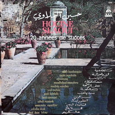 Houcine Slaoui : The Father of Moroccan Chaabi <9>_d0010432_21533603.jpg