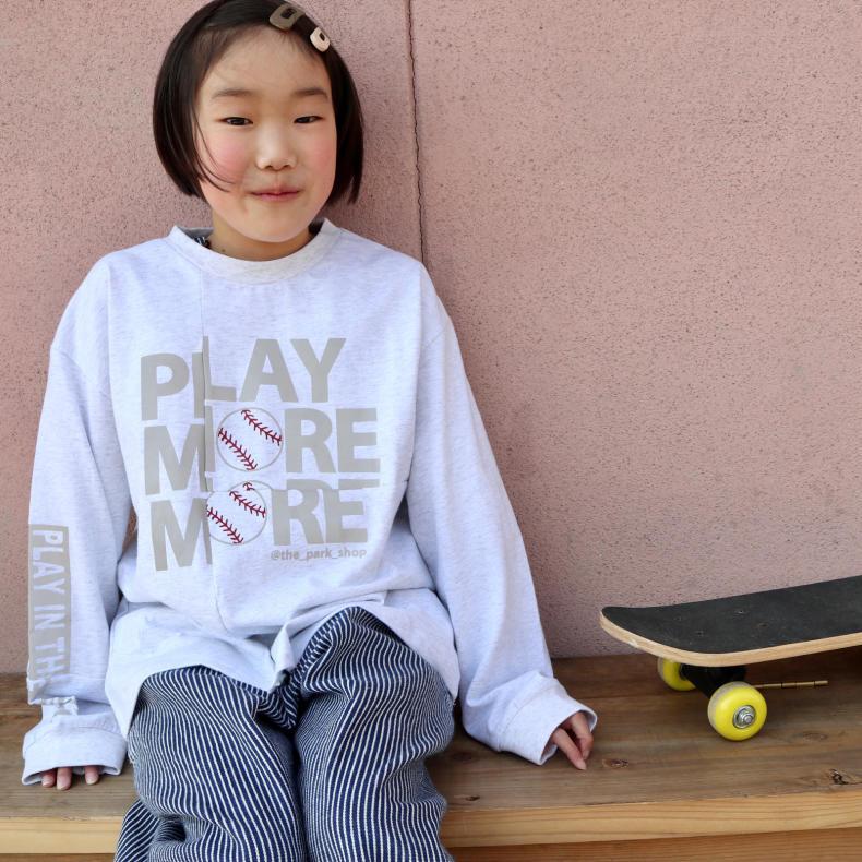 【THE PARK SHOP KIDS】PLAY MORE L/S  TEE_d0000298_16423362.jpg