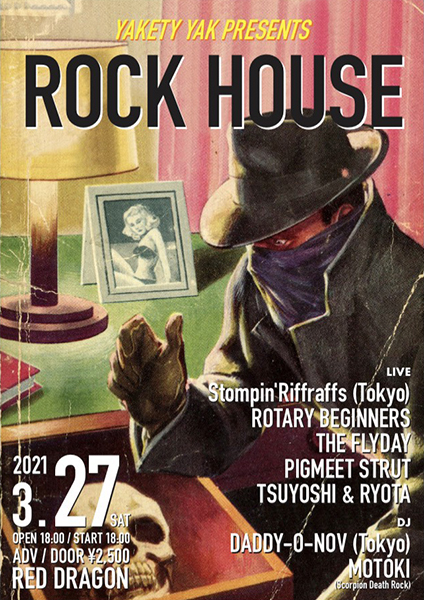 "Route65 - YAKETY YAK PRESENTS ""ROCK HOUSE\""_b0277021_19084880.jpg"