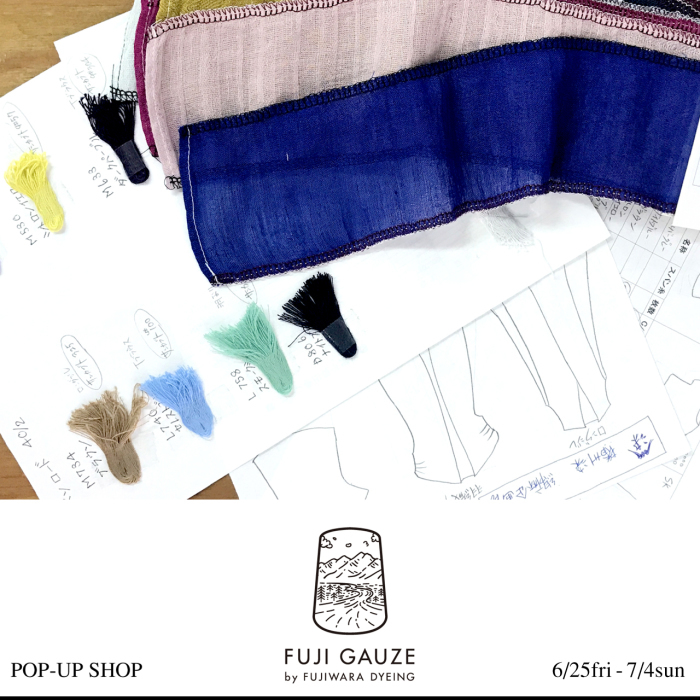 FUJI GAUZE  POP-UP SHOP_e0295731_16321149.jpg