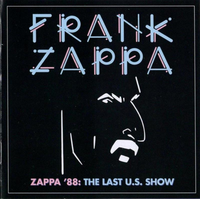 ZAPPA \'88: THE LAST U.S. SHOW (JZ)_c0058954_05113557.jpg
