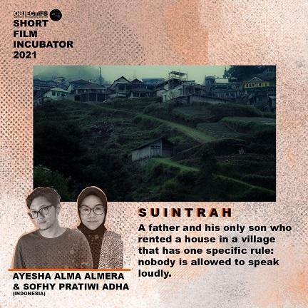 インドネシアの映画:SUINTRAH (Ayesha Alma Almera)@ Objectifs and Momo Film Co\'s Short Film Incubator 2021_a0054926_14575980.jpg
