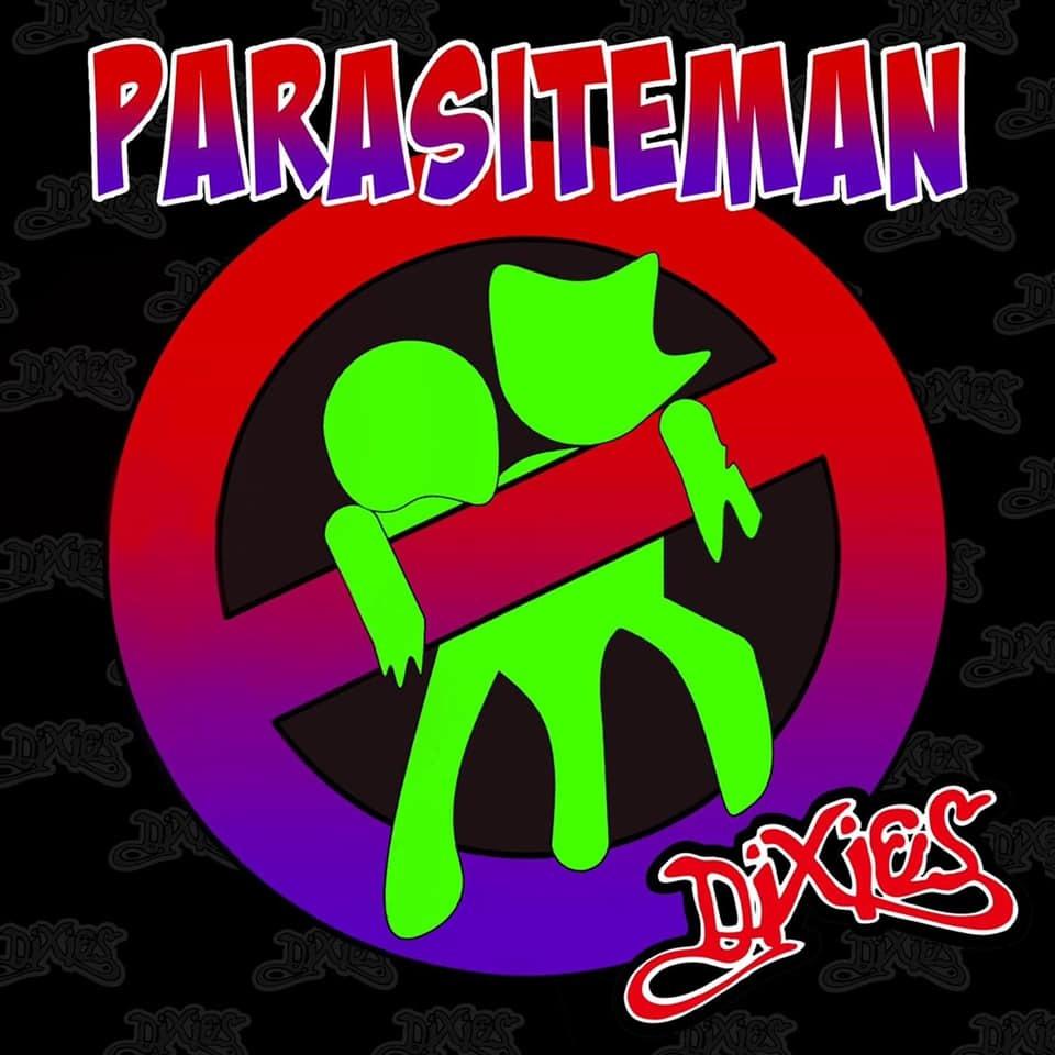 7月10日より DIXIES NEWリリース 【PARASITEMAN】 んの巻_f0236990_00395600.jpg