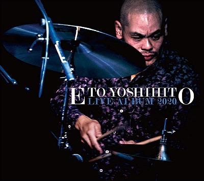 江藤良人 / LIVE ALBUM 2020_f0000652_21263765.jpg