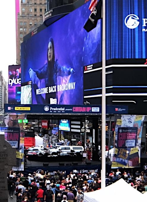 NYタイムズ・スクエアに「おかえりなさいブロードウェイ」(Welcome Back Broadway)看板_b0007805_05194609.jpg