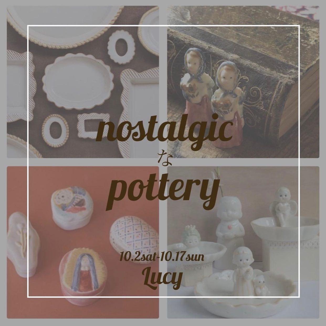 nostalgicなpottery@学芸大学Lucy-secretcloset-出品作品_a0137727_16531925.jpeg