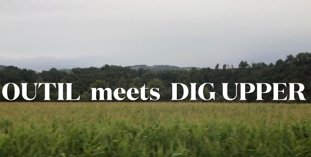 Information about OUTIL meets DIG UPPER _f0370108_15551809.jpg