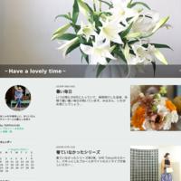 昨日の服 - ~Have a lovely time~