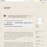 The Wedding Party 2: Destination Dubai Sehen Sie es gratis Ohne Registrierung MKV Streaming online - Chuck Mayes