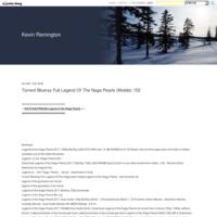 Torrent Blueray Full Legend Of The Naga Pearls (Mobile) 152 - Kevin Remington