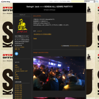 お久しぶりです。 - Swingin' Jack ←←←SENDAI ALL GENRE PARTY!!!!