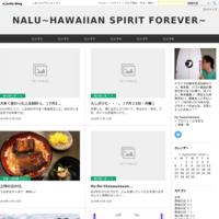 久しぶりに・・・。(7月23日・月曜) - NALU~HAWAIIAN SPIRIT FOREVER~