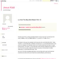 Liz And The Blue Bird Watch Film 13 - Jesus Kidd