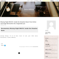 Missing Flight MH370: Inside the Situation Room Free Online cast Hugh Bonneville mkv megavideo put - Daisy Wilkinson